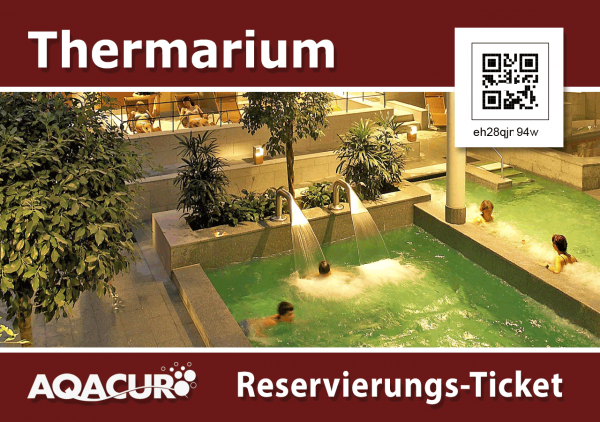 Tagesgültige Eintrittskarte Thermarium inkl. Sport-/Erlebnisbad